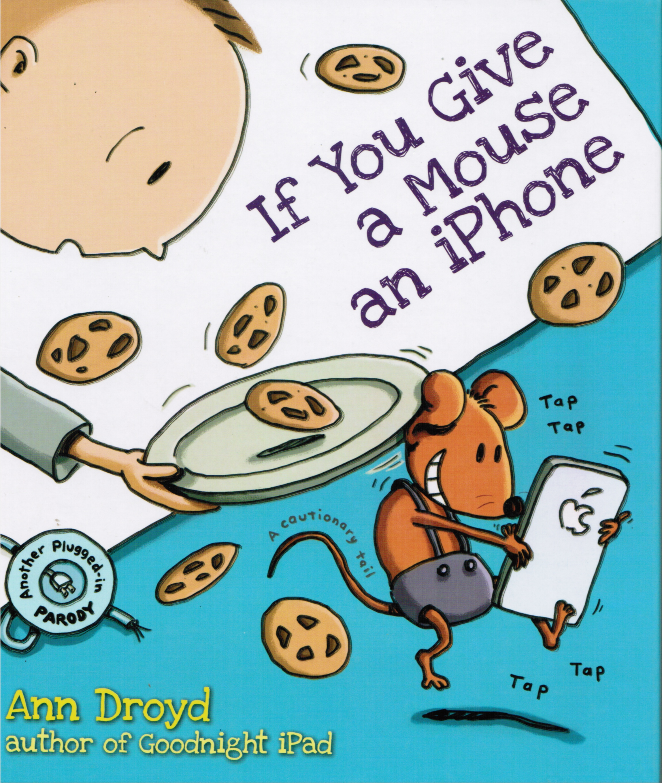 Image for If You Give a Mouse an Iphone