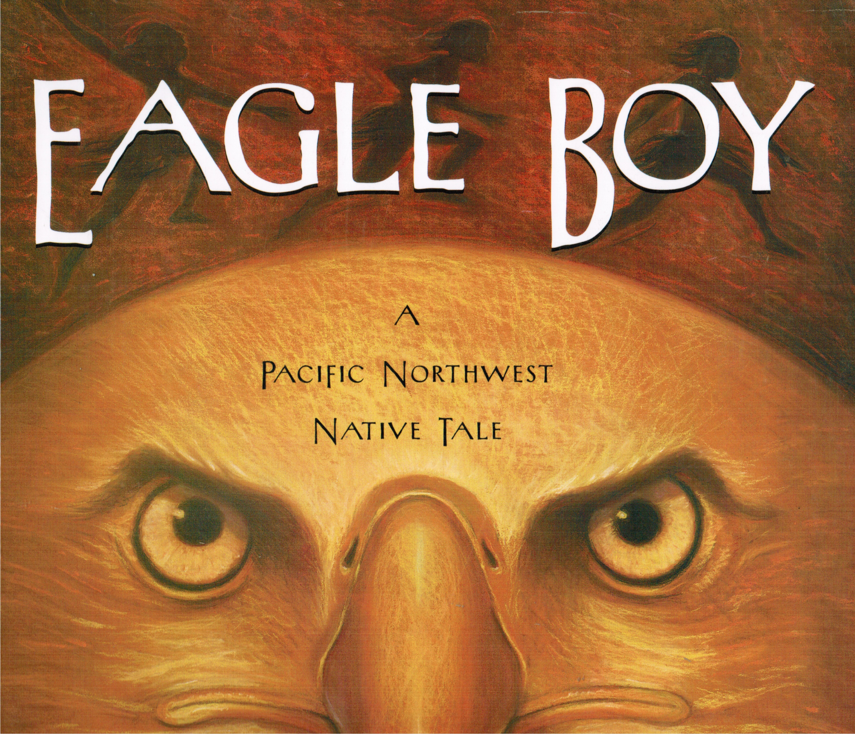 Image for Eagle Boy: a Pacific Northwest Native Tale