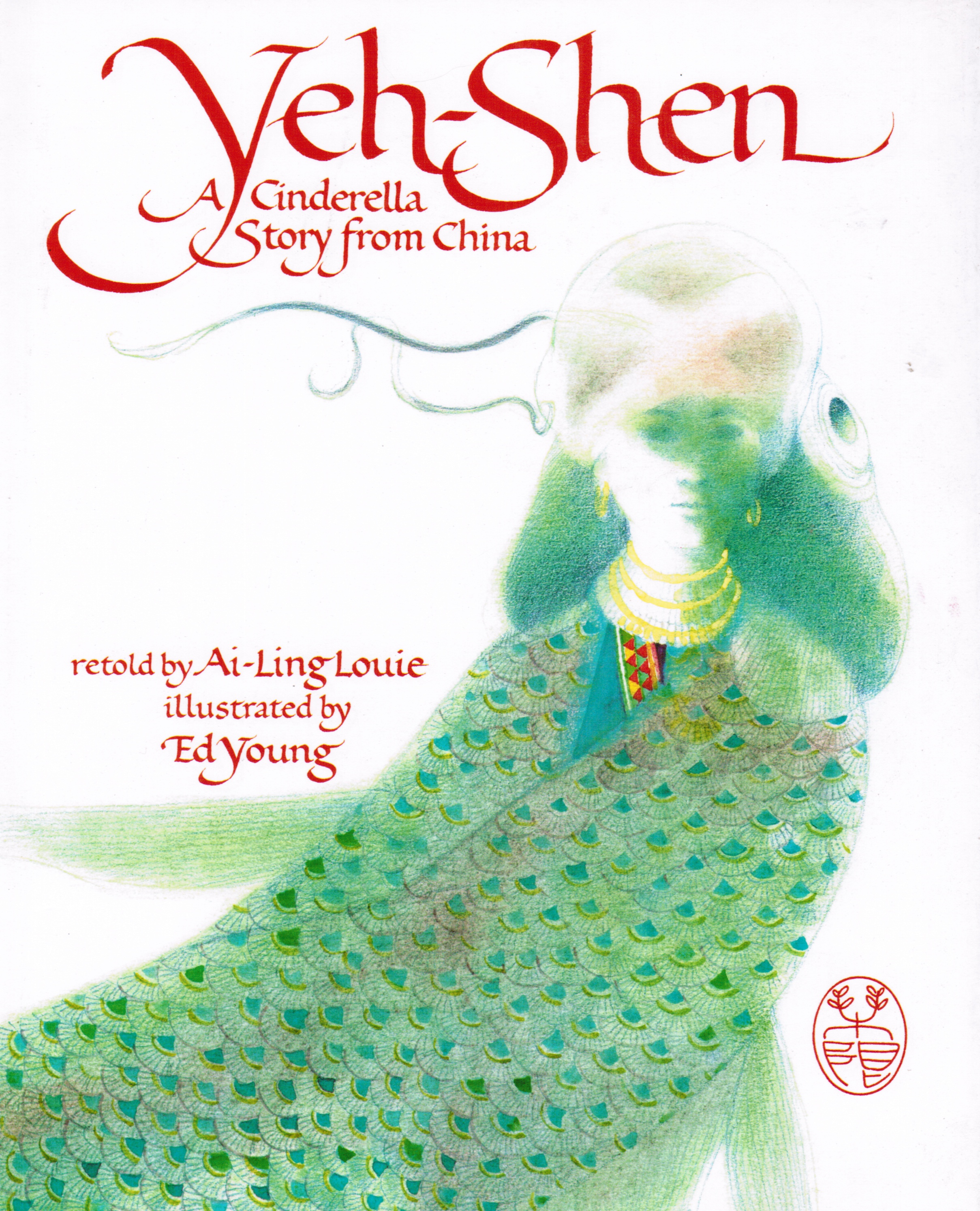 Image for Yeh-Shen: a Cinderella Story from China