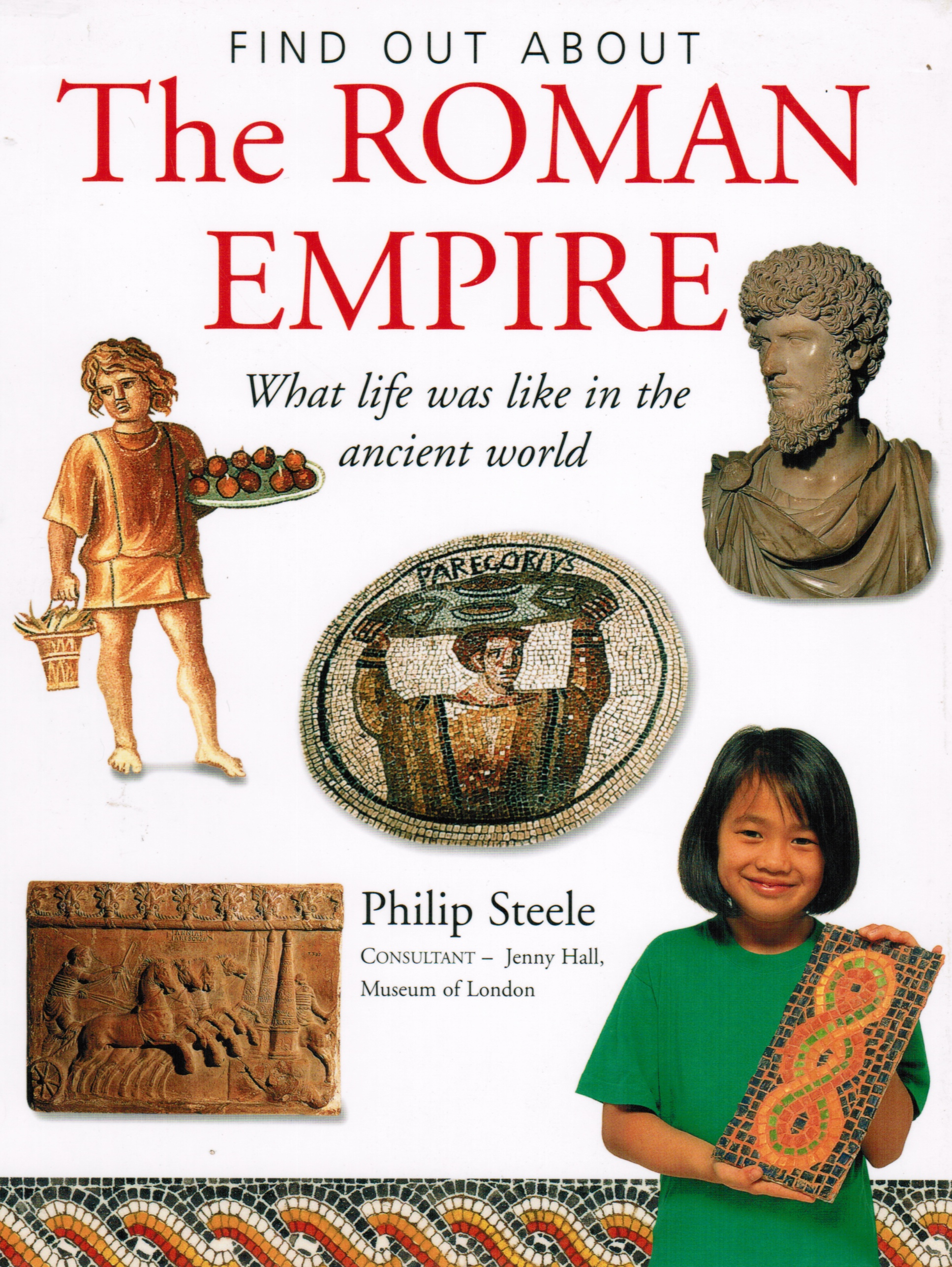 Image for The Roman Empire What Life Was like in the Ancient World