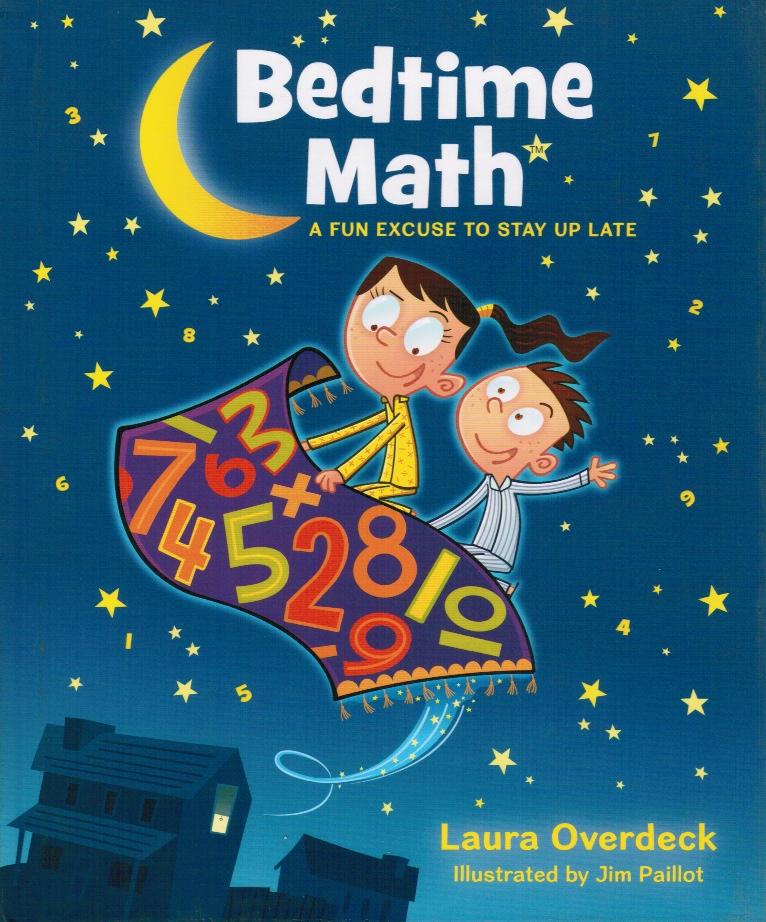 Image for Bedtime Math: a Fun Excuse to Stay Up Late