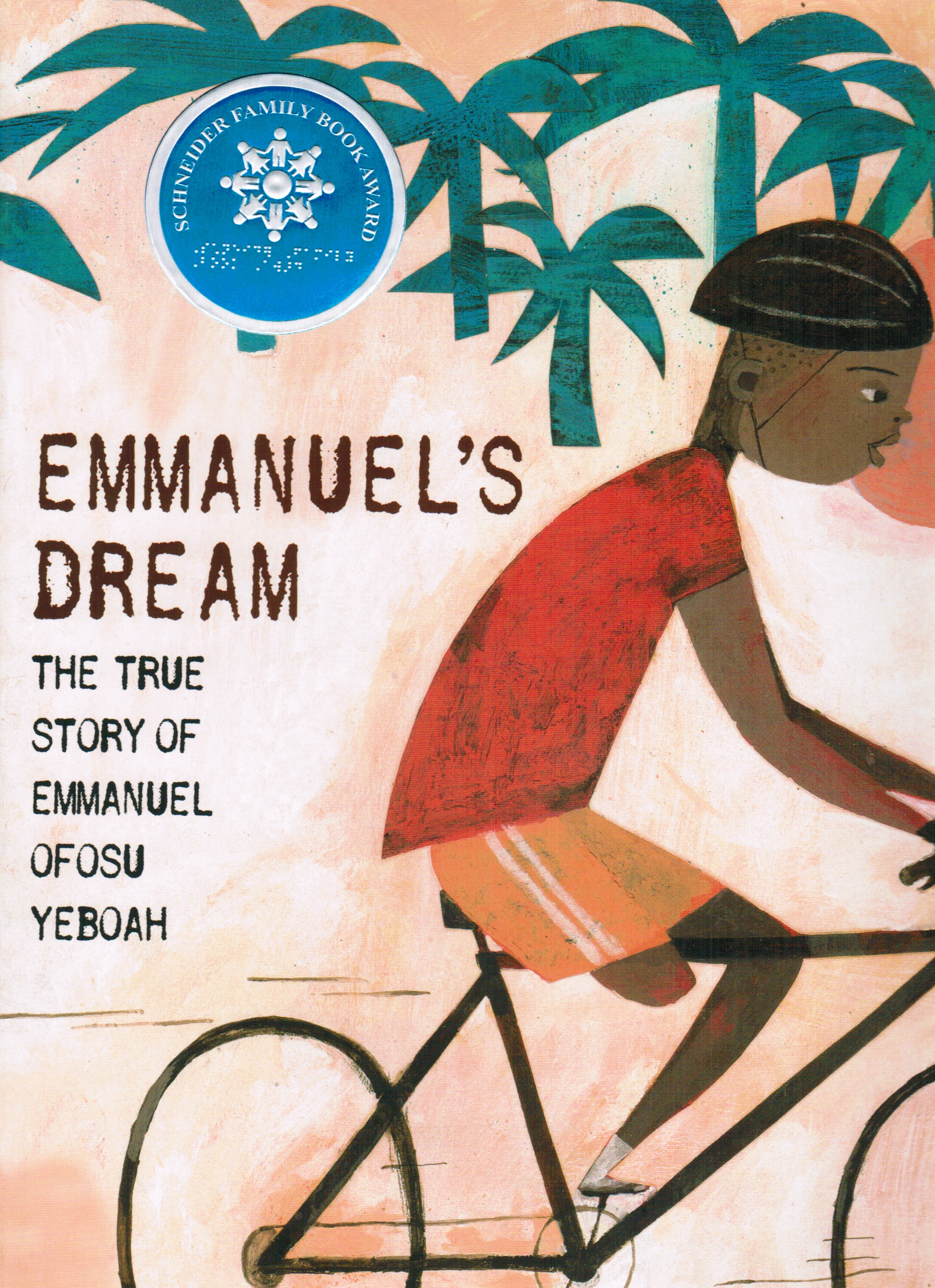 Image for Emanuel's Dream: the True Story of Emmanuel Ofoso Yeboah