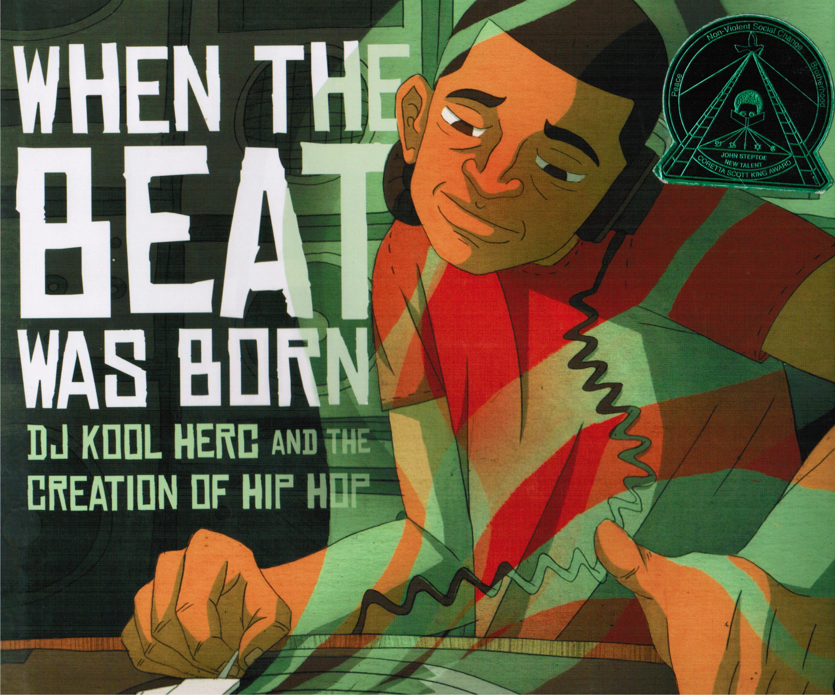 Image for When the Beat Was Born: DJ Kool Herc and the Creation of Hip Hop