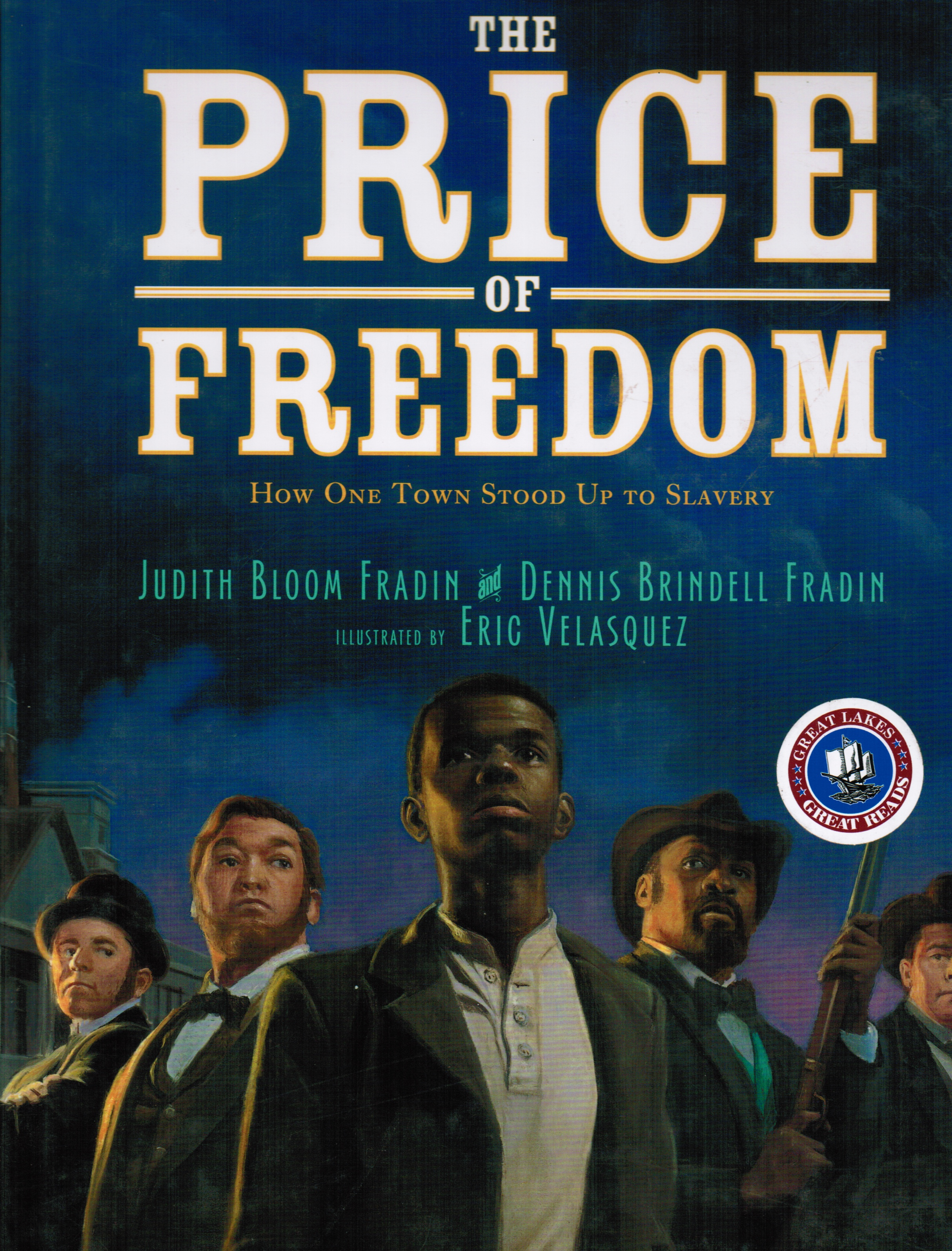 Image for The Price of Freedom: How One Town Stood Up to Slavery